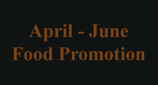 April to June Food Promotion